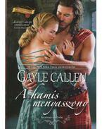 A hamis menyasszony - Callen, Gayle