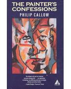 The Painter's Confessions - CALLOW, PHILIP
