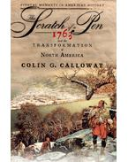 The Scratch of a Pen: 1763 and The Transformation of North America - CALLOWAY, COLIN G,