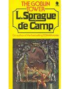 The Goblin Tower - Camp, L. Sprague de