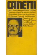 Die gespaltene Zukunft - Canetti, Elias