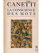 La Conscience des mots - Canetti, Elias