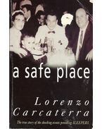 A Safe Place - Carcaterra, Lorenzo