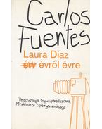 Laura Díaz évről évre - Carlos Fuentes