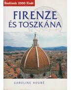 Firenze és Toszkána - Caroline Koubé