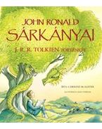 JOHN RONALD SÁRKÁNYAI - J. R. R. TOLKIEN TÖRTÉNETE - CAROLINE MCALISTER
