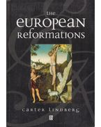 The European Reformations - Carter Lindberg
