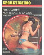 Nick Carter: non U.S.A... re la Cina - Carter, Nick