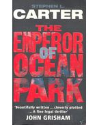 The Emperor of Ocean Park - CARTER, STEPHEN L.
