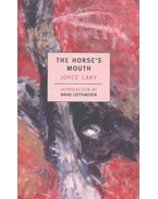 The Horse's Mouth - Cary, Joyce