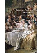 Giacomo Casanova emlékiratai - Casanova, Giacomo