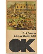 Szökés az Ólombörtönből - Casanova, Giacomo