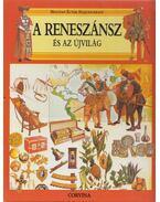 A reneszánsz és az újvilág - Caselli, Giovanni