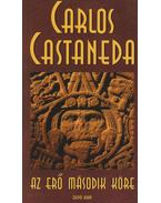 Az erő második köre - Castaneda, Carlos
