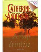 A nap érintése - Catherine Anderson