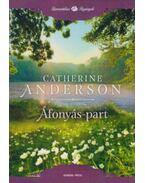 Áfonyás-part - Catherine Anderson
