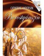 Borostyánszín - Catherine Anderson