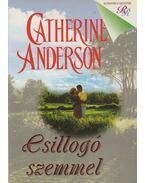 Csillogó szemmel - Catherine Anderson