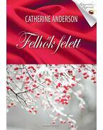 Felhők felett - Catherine Anderson