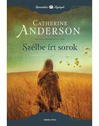 Szélbe írt sorok - Catherine Anderson