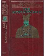 Der Konfuzianismus - Cavin, Albert