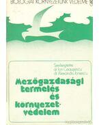 Mezőgazdasági termelés és környezetvédelem - Ceausescu, Ion (szerk.), Ionescu, Alexandru