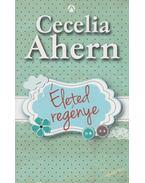 Életed regénye - Cecelia Ahern