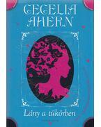 Lány a tükörben - Cecelia Ahern