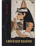 A régészet regénye - CERAM, C.W.