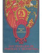 Los Trabajos de Persiles y Sigismunda - Cervantes, Miguel de