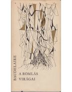 A romlás virágai - Charles Baudelaire
