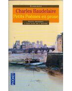 Petits Poémes en prose - Charles Baudelaire