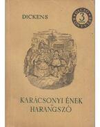 Karácsonyi ének / Harangszó - Charles Dickens