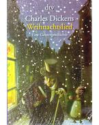 Weihnachtslied - Charles Dickens