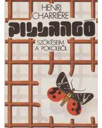 Pillangó - Charriére, Henri
