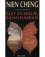 Élet és halál Sanghajban - Cheng, Nien