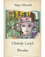 Piroska - Cholnoky László