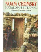Hatalom és terror - Chomsky, Noam