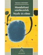 Mondattani szerkezetek / Nyelv és elme - Chomsky, Noam