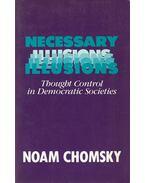 Necessary Illusions - Chomsky, Noam