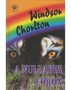 A nulladik fokon - Chorlton, Windsor
