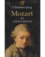 Mozart I. - Christian Jacq
