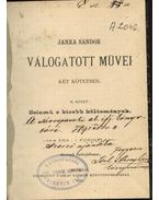 Janka Sándor válogatott művei - Janka Sándor
