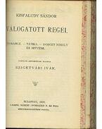 Régi Magyar Költők - Bacsányi János, Gyöngyösi István, Kisfaludy Sándor, Kölcsey Ferenc, Verseghy Ferenc, Ábrányi Emil