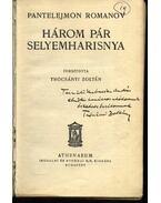Három pár selyemharisnya - Romanov, Pantelejmon