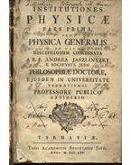 Institutiones Physicae I-II. pars - Jaszlinszky András