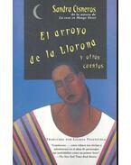 El arrayo de la Llorona - CISNEROS, SANDRA