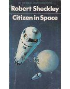 Citizen in Space - Sheckley, Robert