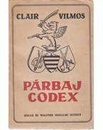 Párbaj-Codex. (28. kiadás.) - Clair Vilmos