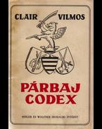 Párbaj Codex - Clair Vilmos